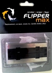 Flipper Replacement Stainless Steel Blade for MAX Glass Tanks only (2 pcs per pkg)
